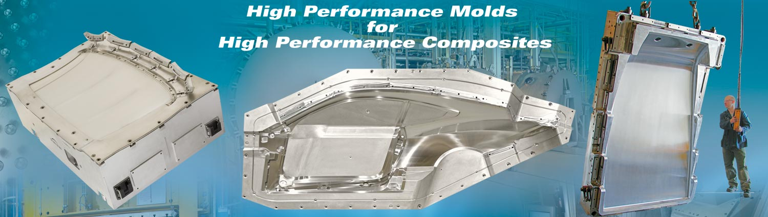 High Performance Molds for High Performance Composites