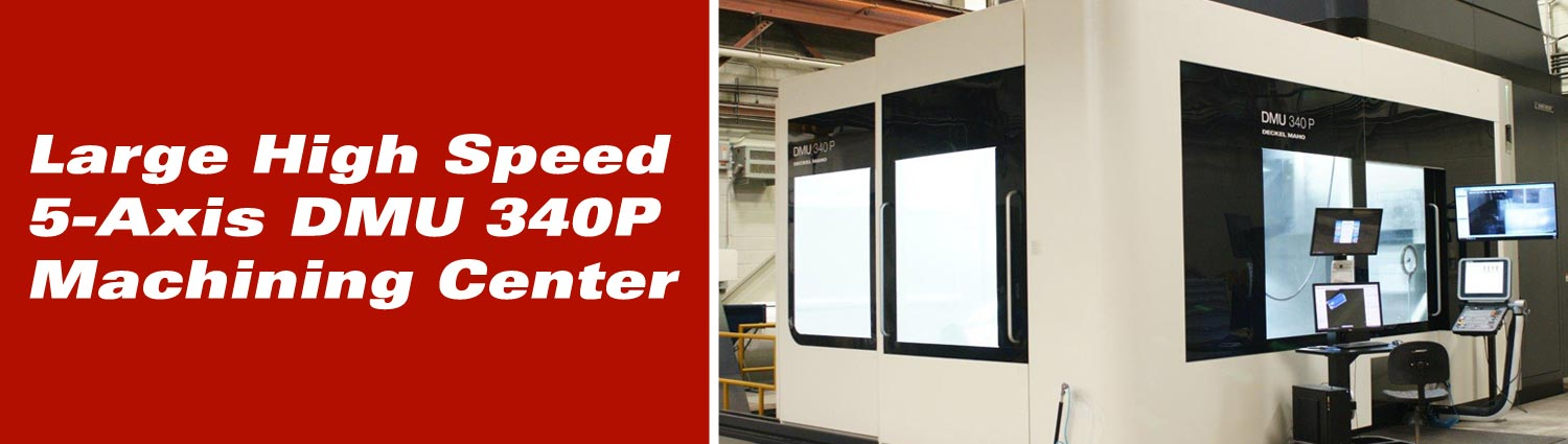 Large High Speed 5-Axies DMU 340P Machining Center